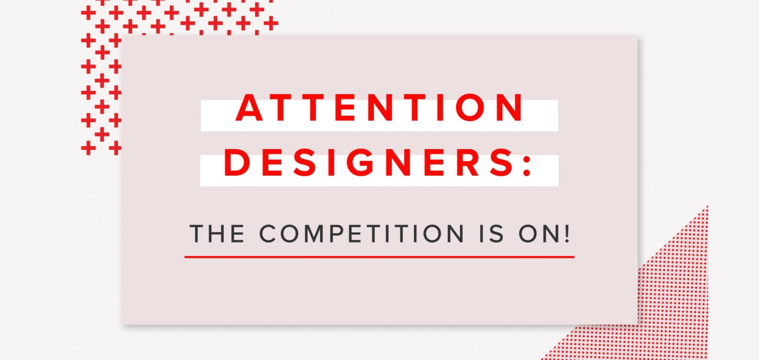 You Could Win: Enter Our Design Contest